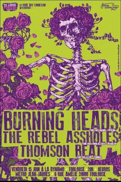 "15 juin 2012 Burning Heads, Rebel Assholes, Tomson Beat à Toulouse ""La Dynamo"""