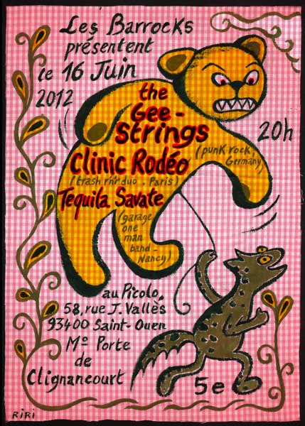 "16 juin 2012 The Gee Strings, Clinic Rodeo, Tequila Savate à Saint Ouen ""Picolo"""