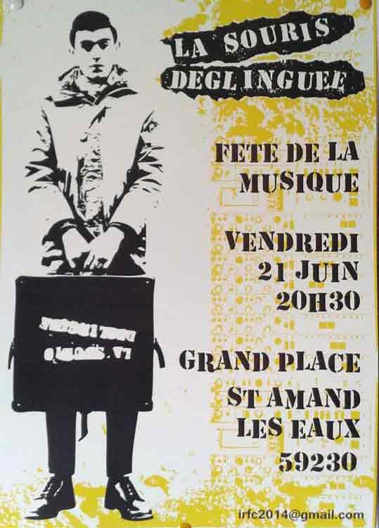 """21 juin 2013 La Souris Deglinguée à Saint Amand les Eaux """"Grand Place"""""""