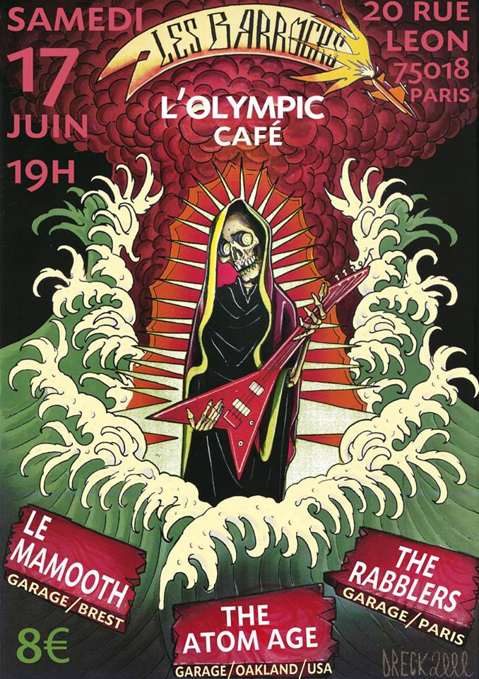 """17 juin 2017 Le Mamooth, The Atom Age, The Rabblers à Paris """"Olympic Cafe"""""""