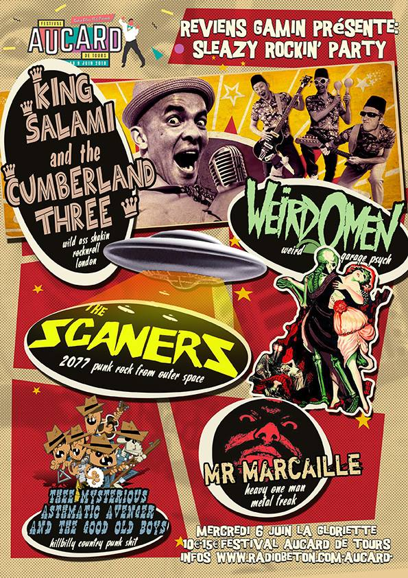"6 juin 2018 King Salami and The Cumberland Three, Weirdomen, The Scaners, Mr Marcaille, The Mysterious Asthmatic Avenger and the Good Old Boys à Tours ""la Gloriette"""