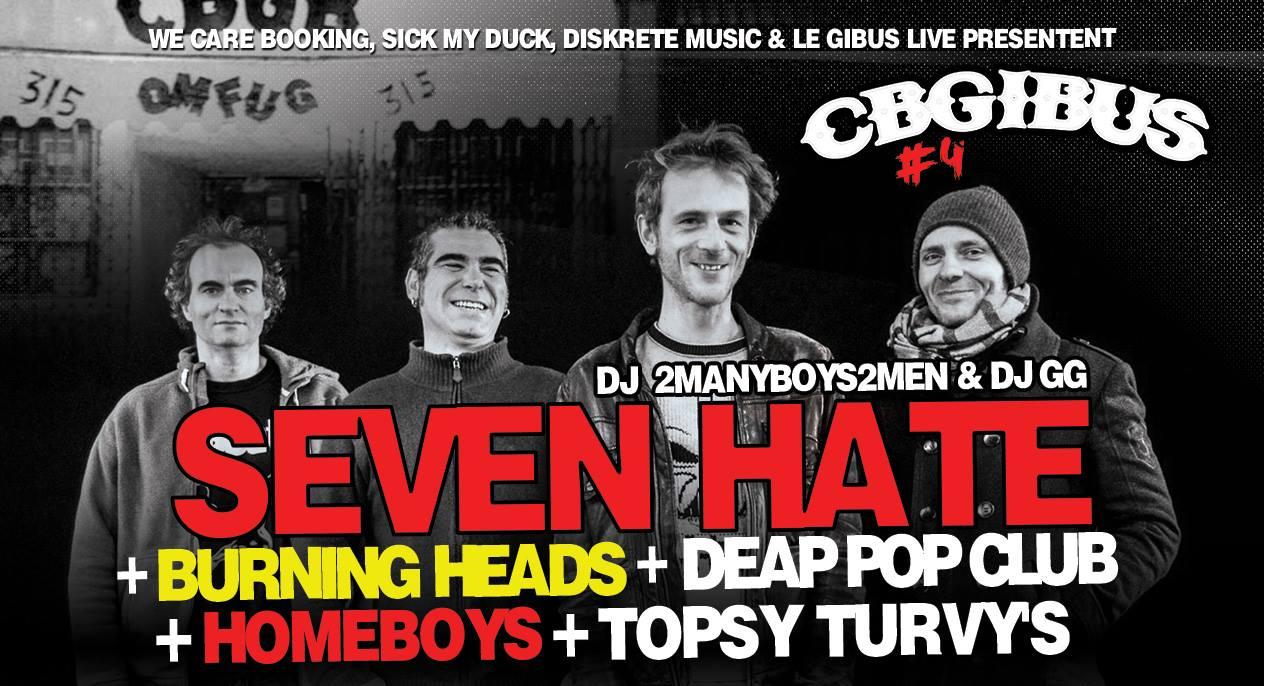 "20 juin 2018 Seven Hate, Burning Heads, Dead Pop Club, Homeboys, Topsy Turvy's à Paris ""Gibus"""