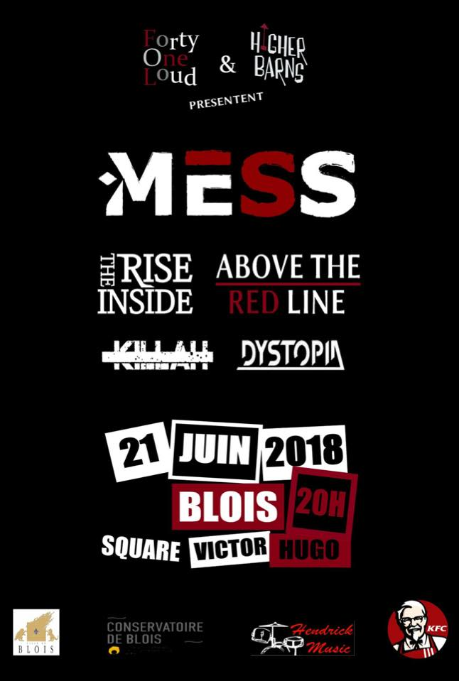 "21 juin 2018 Mess, The Rise Inside, Above the Red Line, Killan, Dystopia à Blois ""Square Victor Hugo"""
