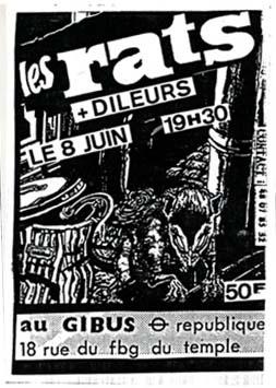 """8 juin ? les Rats, les Dileurs à Paris """"Gibus"""""""