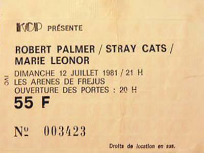 "12 juillet 1981 Robert Palmer, Stray Cats, Marie Leonor à Frejus ""les Arenes"""