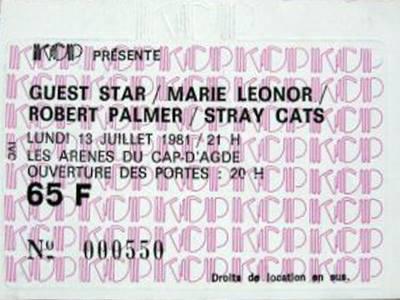 """13 juillet 1981 Marie Leonor, Robert Palmer, Stray Cats à Cap d'Agde """"Les Arenes"""""""
