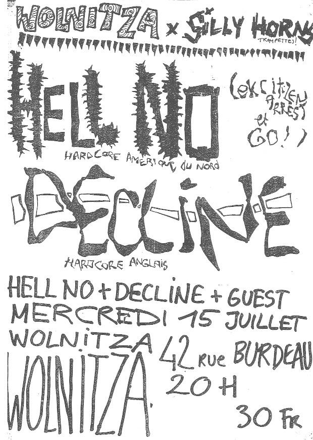 "15 juillet 1992 Hell No, Decline à Lyon ""Wolnitza"""