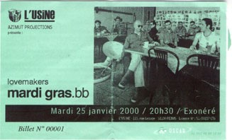 "25 janvier 2000 Mardi Gras BB, Lovemakers à Reims ""Usine"""