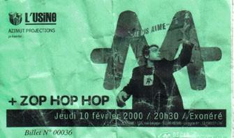 """10 fevrier 2000 M, Zop Hop Hop à Reims """"Usine"""""""