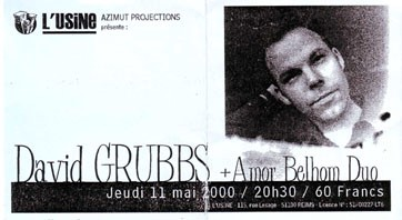 "11 mai 2000 David Grubbs, Amor Belhom Duo à Reims ""Usine"""