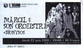 """22 Juin 2000 Marcel & son Orchestre, Dionysos à Reims """"L'usine"""""""