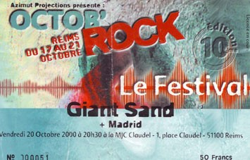 "20 octobre 2000 Giant Sand, Madrid à Reims ""MJC Claudel"""