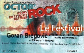 "21 octobre 2000 Goran Bregovic, Ekova, Nourai à Reims ""Parc Leo Lagrange Chapiteau"""