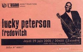"29 juin 2000 Lucky Peterson, Fredovitch à Reims ""l'Usine"""