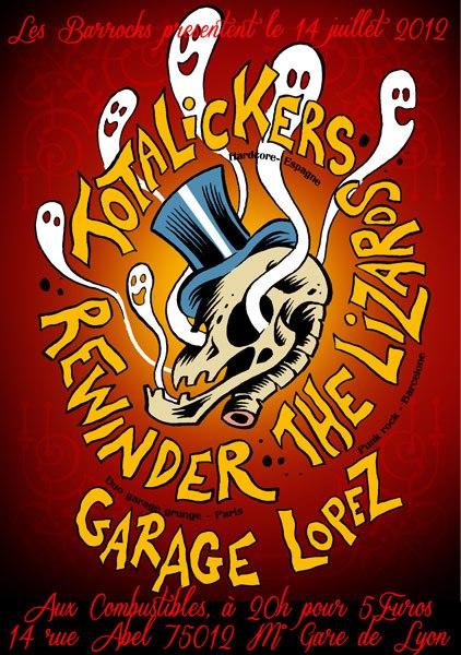 """14 juillet 2012 Garage Lopez, The Lizards, Totalickers, Rewinder à Paris """"les Combustibles"""""""