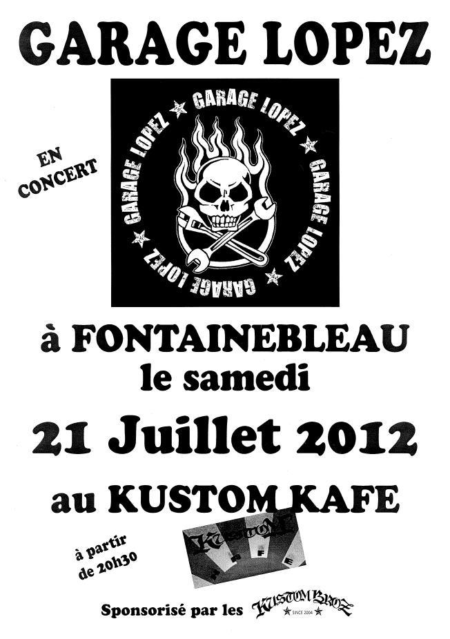 "21 juillet 2012 Garage Lopez à Fontainebleau ""Kustom Kafe"""