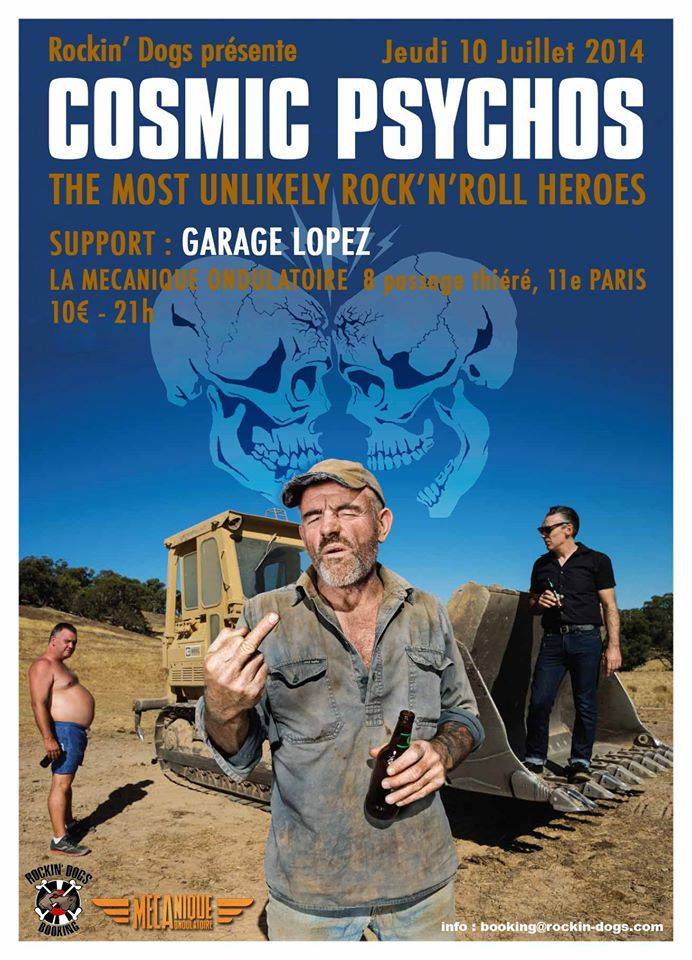 """10 juillet 2014 Cosmic Psychos, Garage Lopez à Paris """"La Mecanique Ondulatoire"""""""