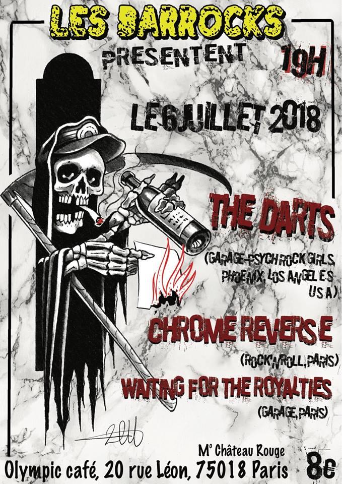 """6 juillet 2018 The Darts, Chrome Reverse, Waiting For The Royalties à Paris """"Olympic Café"""""""