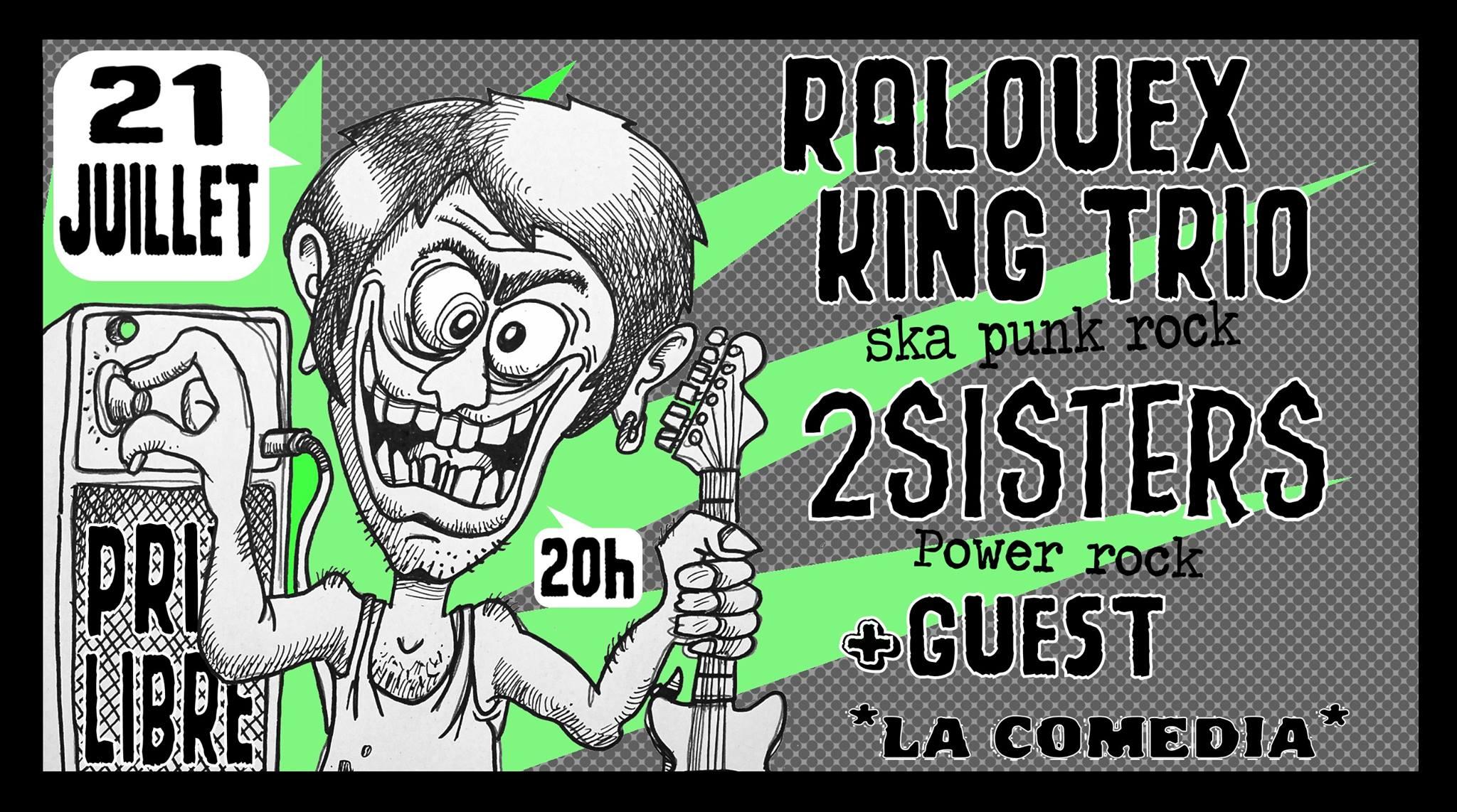 """21 juillet 2018 Ralouex King Trio, 2Sisters à Montreuil """"la Comedia"""""""
