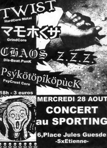 """28 aout 2002 Chaos ZZZ, Twist, Retch, Psykotopikopuck à Saint-Etienne """"Le Sporting"""""""