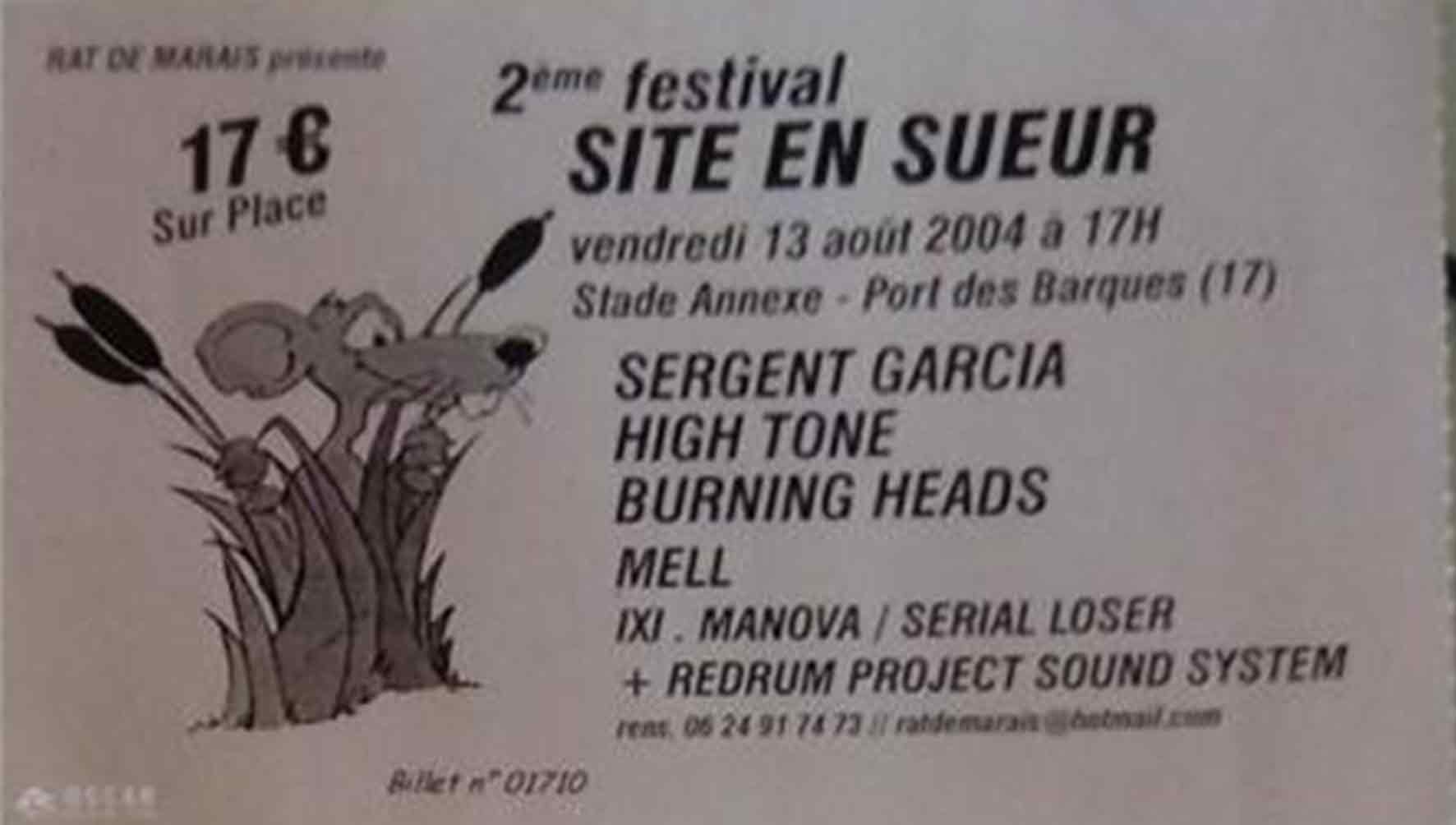 "13 aout 2004 Sergent Garcia, High Tone, Burning Heads, Mell, Ixi Manova, Serial Loser, Redrum Project Sound System à Port des Barques ""Stade Annexe"""