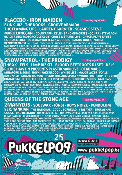 21 aout 2010 Queens of the Stone Age, 2manydjs, Soulwax, Jónsi, Boys Noize, Pendulum, Serj Tankian, Yeasayer, Erol Alkan, Goose, The National, Gogol Bordello, The Aggrolites, Die Antwoord, The Drums, D.I.M., The Low Anthem, Flying Lotus, Two Door Cinema Club, Caribou, Ash, Jaga Jazzist, Uffie, The Toy Dolls, Proxy, Au Revoir Simone, Switch, Balthazar, OK Go, Djedjotronic, Ill Niño, Martyn, Fanfarlo, Caspa & MC Rod Azlan, Les Petis Pilous, High Contrast, Housemeister, Sleepy Sun, Joker & MC Nomad, Renaissance Man, Against Me!, Kitty, Daisy & Lewis, The go find, Nosaj Thing, Cymbals eat Guitars, Vermin Twins, Washed Out, Alain Johannes, Dominique Young Unique, Surfer Blood, Paranoiacs, The Bookhouse Boys, Toro y Moi, Drums Are for Parades, The Sore Losers à Hasselt Kiewit