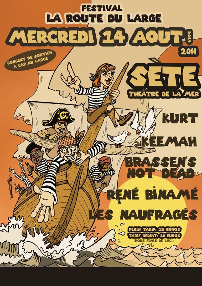 """14 aout 2019 Les Naufragés, René Biname, Brassen's Not Dead, Keemah, Kurt à Sete """"Theatre de la Mer"""""""