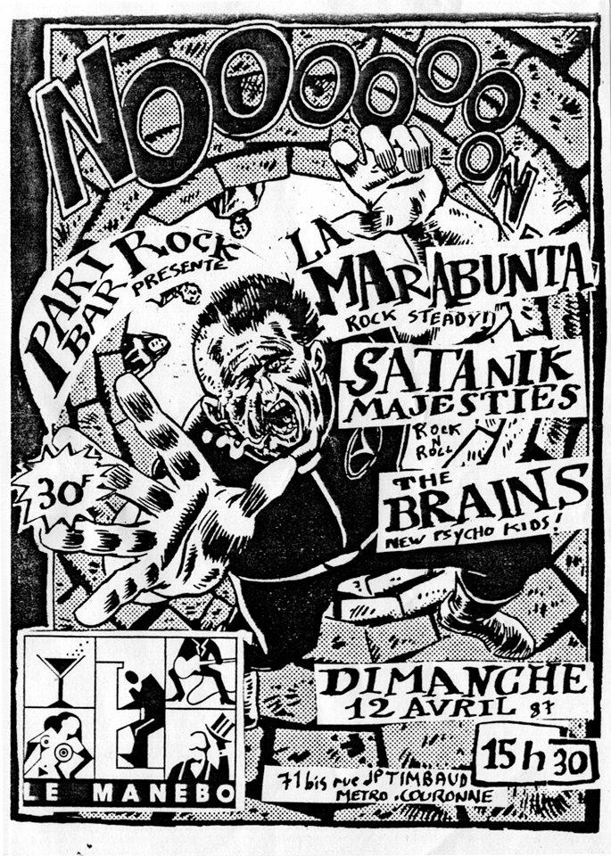 "12 avril 1987 La Marabunta, Satanik Majesties, The Brains à Paris ""le Manebo"""