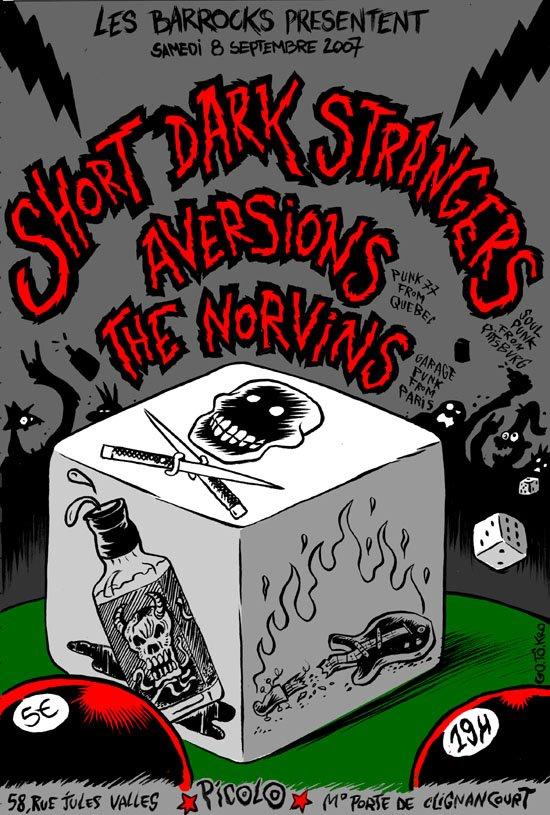 """8 septembre 2007 Short Dark Strangers, Aversions, The Norvins à Saint Ouen """"Picolo"""""""