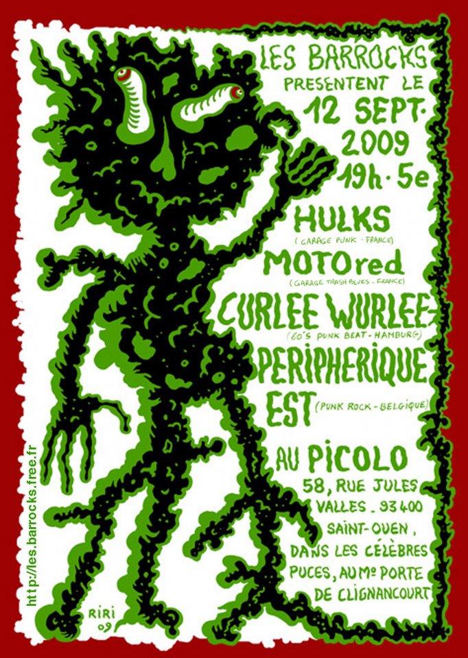 """12 septembre 2009 Hulks, Motored, Curlee Wurlee, Peripherique Est à Saint Ouen """"Picolo"""""""