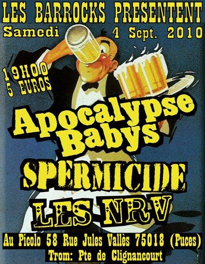 """4 Septembre 2010 Apocalypse Babys, Spermicide, les NRV à Saint Ouen """"Picolo"""""""