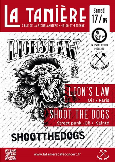"17 Septembre 2016 Shoot The Dogs, Lion's Law à Saint-Etienne ""La Tanière"""