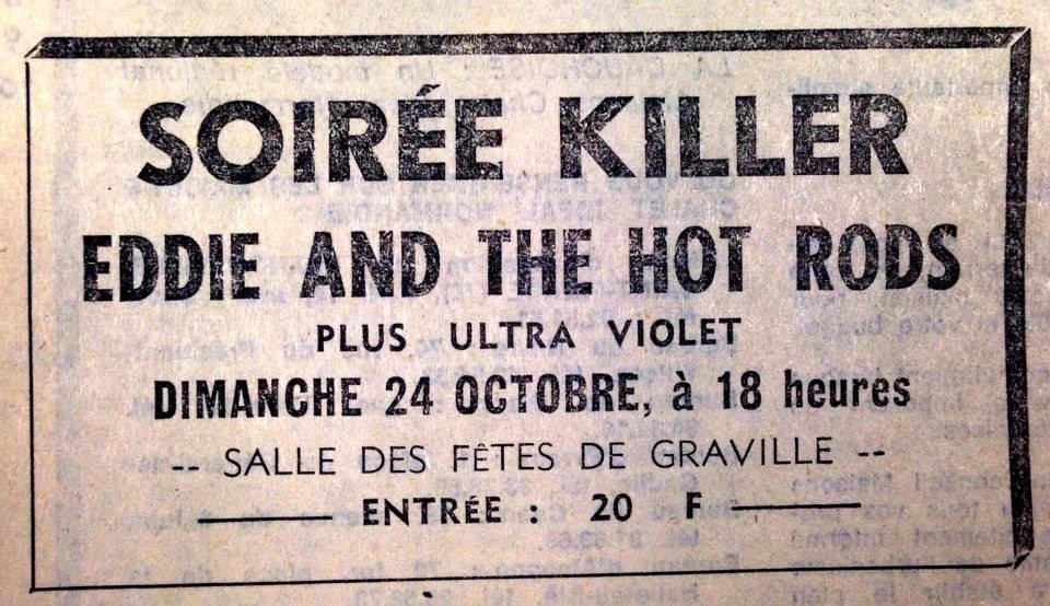 "24 octobre 1976 Eddie and the Hot Rods, Ultraviolet au Havre ""Salle des fêtes de Graville"""