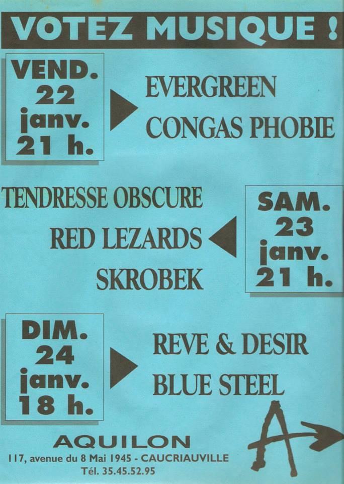 """22 janvier 1993 Evergreen, Congas Phobie au Havre """"Aquilon"""""""