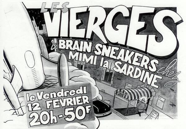 """12 fevrier 1993 Les Vierges, Brain Sneakers à Montpellier """"Mimi La Sardine"""""""