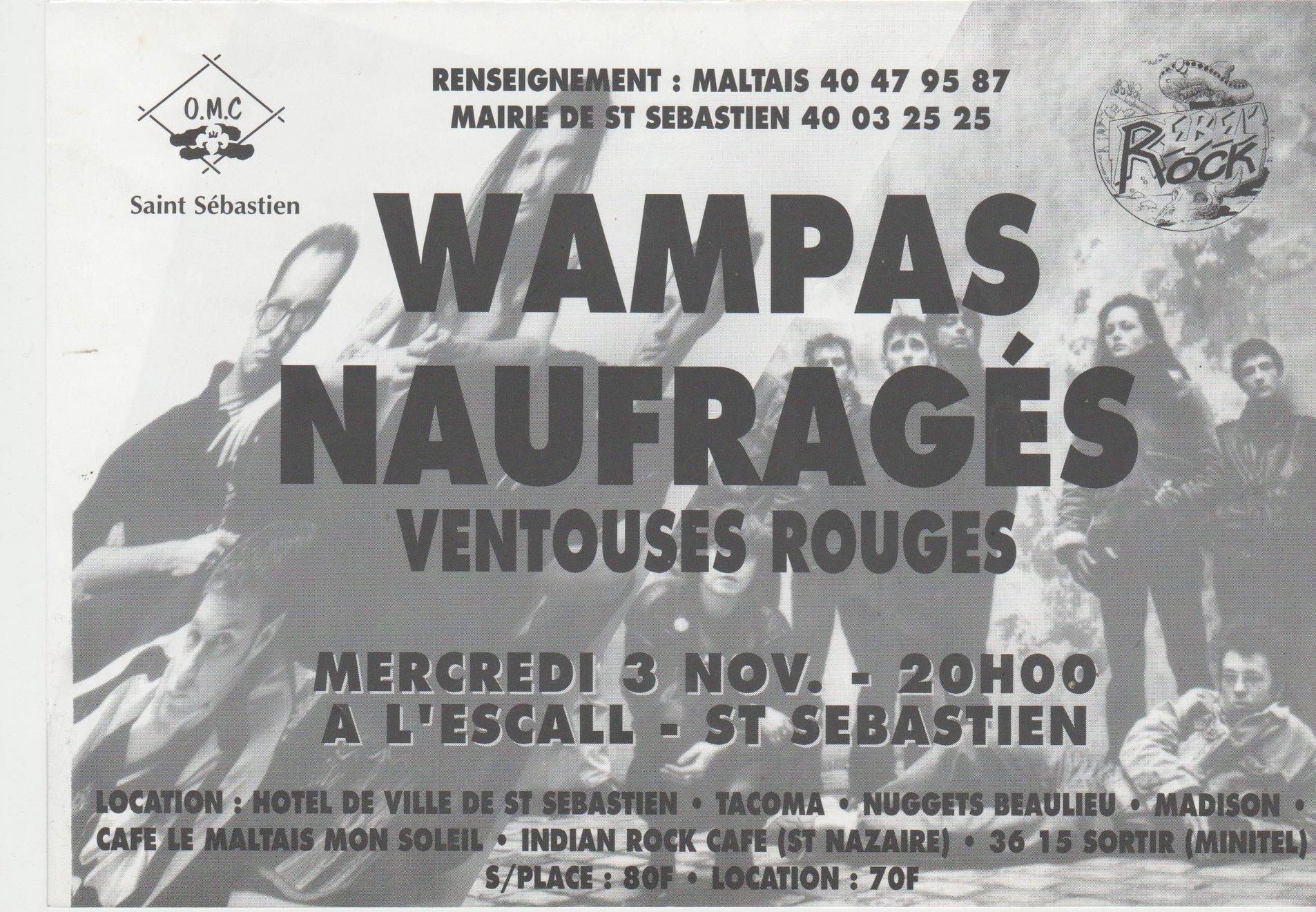 """3 novembre 1993 Les Wampas, Naufragés, Ventouses Rouges à Saint Sebastien sur Loire """"l'Escall"""""""