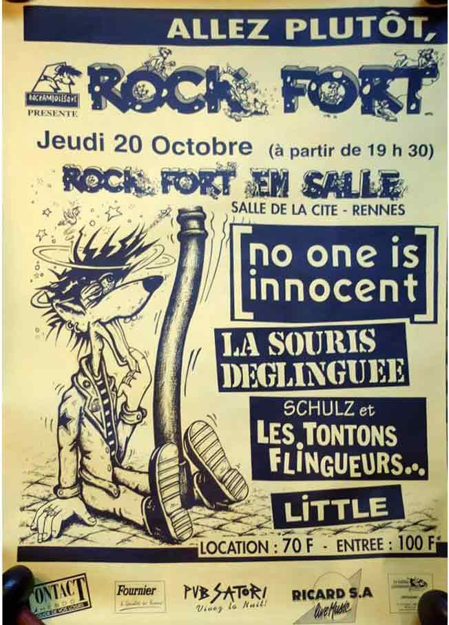 """20 octobre 1994 No One Is Innocent, La Souris Deglinguee, Schultz et les Tontonts Flingueurs, Little à Rennes """"Salle de la Cité"""""""