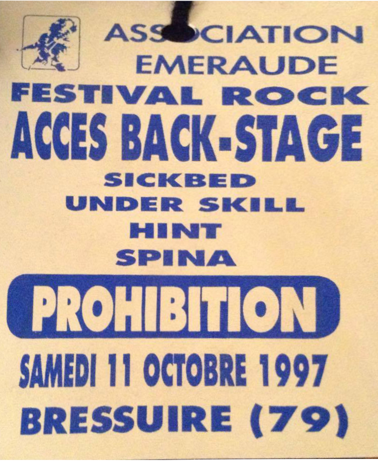 11 octobre 1997 Prohibition, Spina, Hint, Under Skill, Sickbed à Bressuire