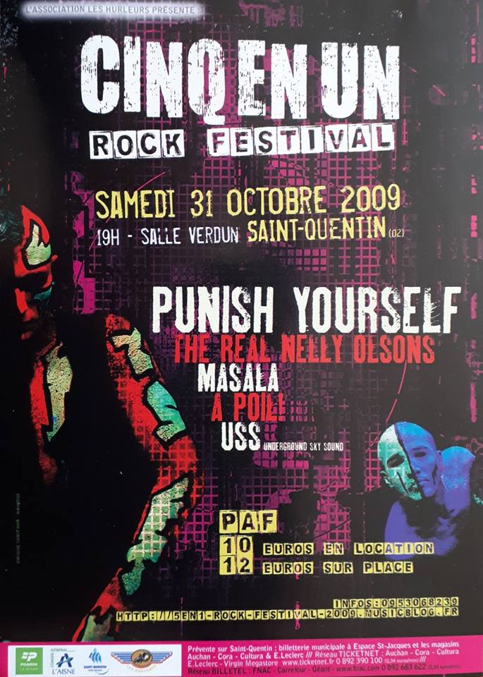 """31 octobre 2009 Punish Yourself, The Real Nelly Olsons, Masala, A Poil, USS à Saint Quentin """"Salle Verdun"""""""