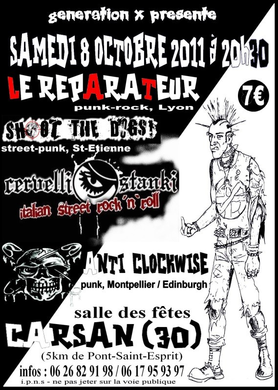 """8 octobre 2011 Le Réparateur, Shoot The Dogs, Cervelli Stanki, Anti Clockwise à Carsan """"Salle des fêtes"""""""