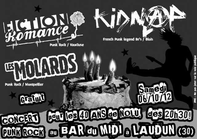 """6 Octobre 2012 Shoot The Dogs, Fiction Romance, les Molards, Kidnap (Annulé) à Laudun """"Bar du Midi"""""""