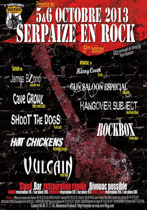 5 octobre 2013 Vulcain, Hot Chickens, Shoot The Dogs, Cave Growl, James Blond à Serpaize