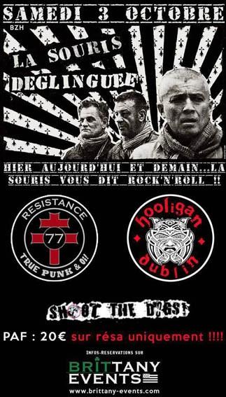 3 octobre 2015 Shoot The Dogs, La Souris Déglinguée, Resistance 77, Hooligan dans le 22