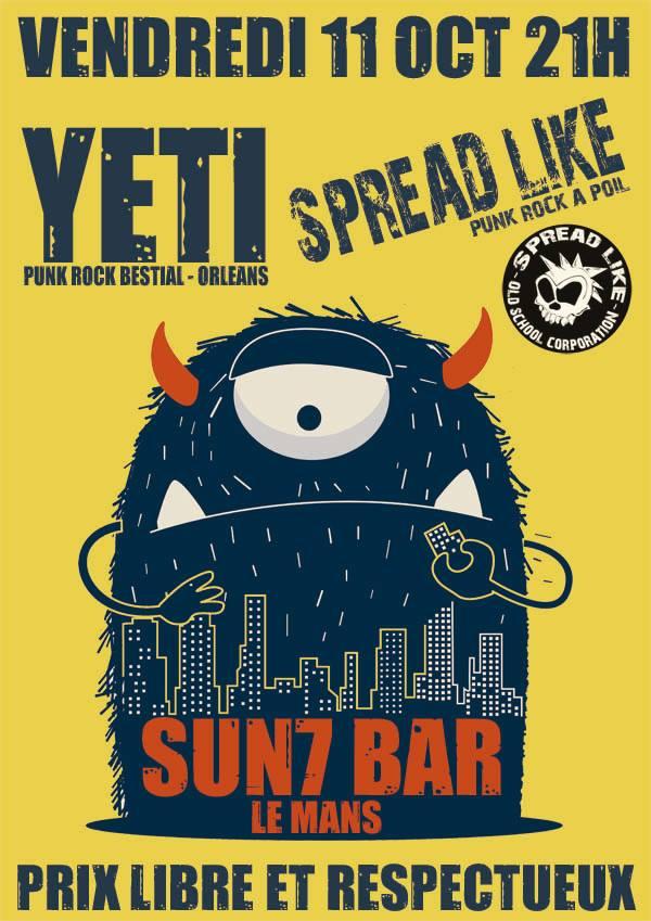 "11 octobre 2019 Yeti, Spread Like au Mans ""Sun7 Bar"""