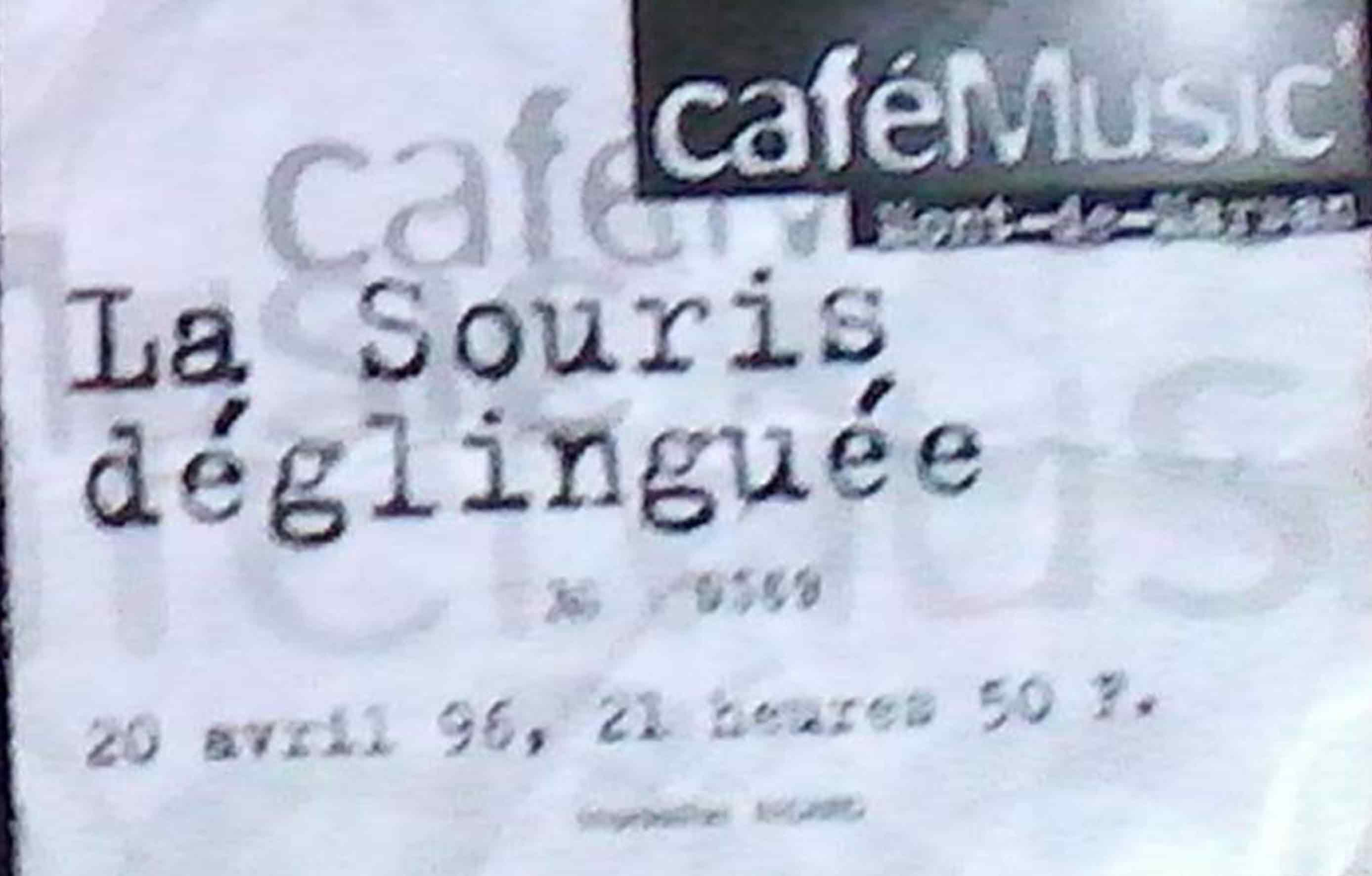 """20 avril 1996 La Souris Deglinguée à Mont de Marsan """"Café Music"""""""