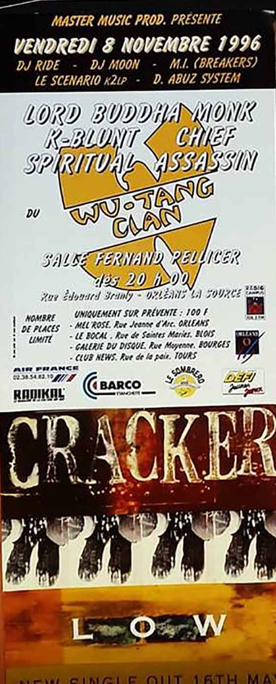 """8 novembre 1996 Lord Buddha, Monk, K-Blunt, Chief, Spiritual, Assassin, Cracker à Orléans """"Salle Fernand Pellicier"""""""