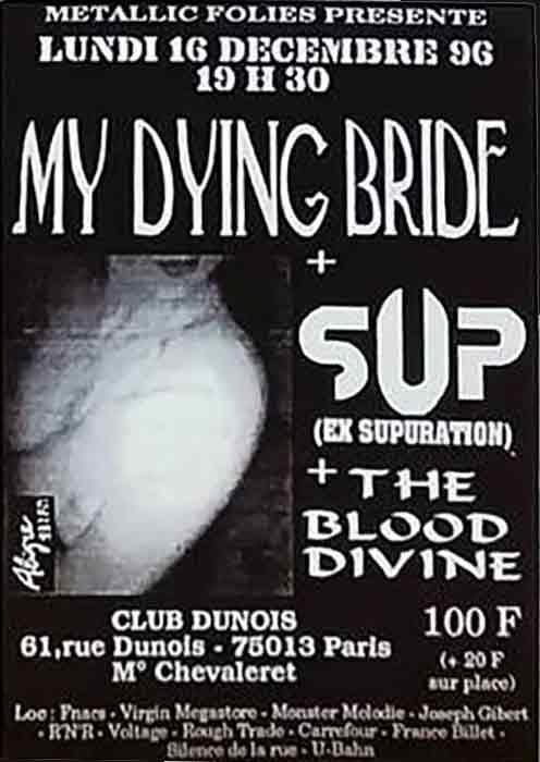"""16 decembre 1996 My Dying Bride, Sup, The Blood Divine à Paris """"Club Dunois"""""""