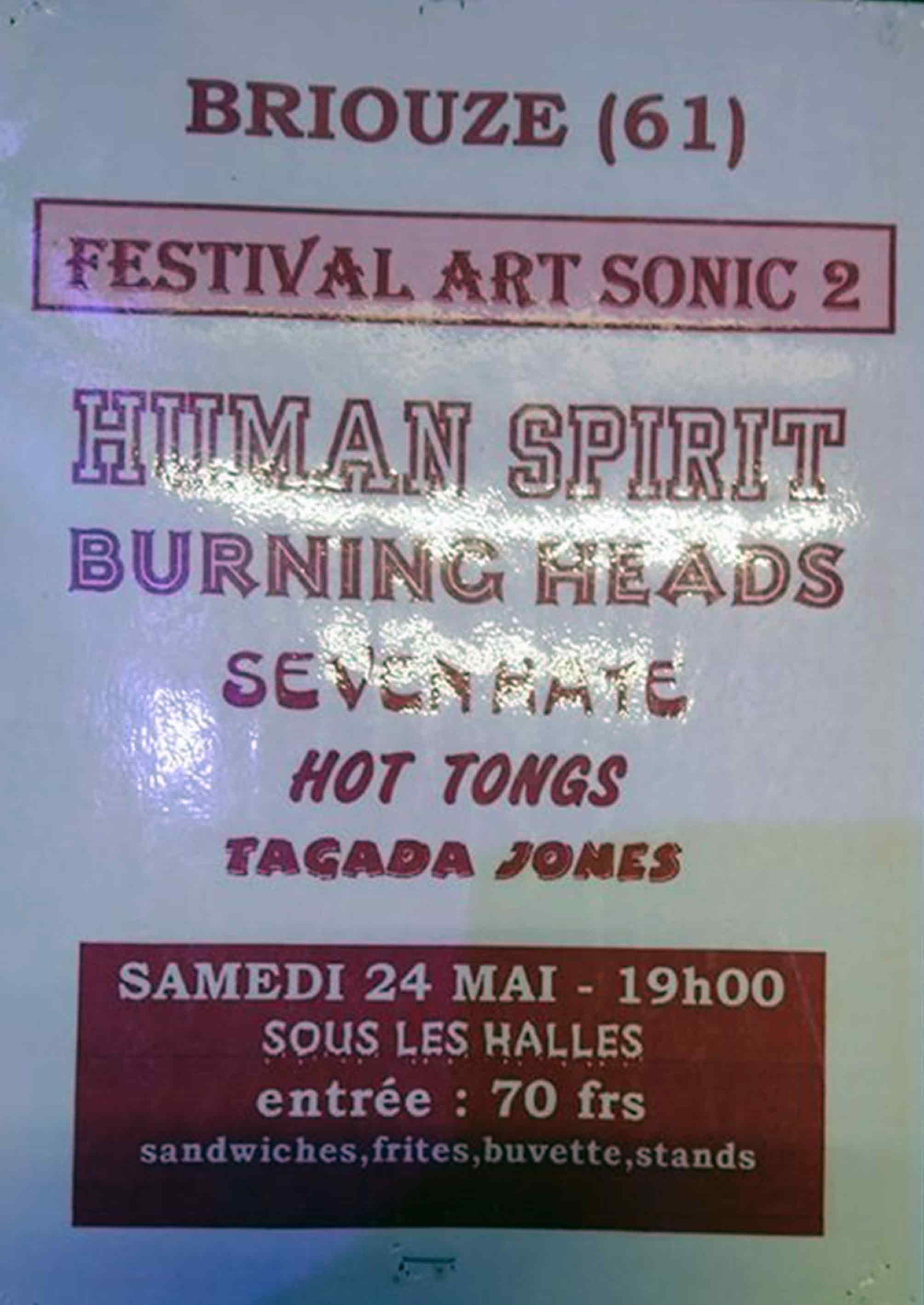 "24 mai 1997 Human Spirit, Burning Heads, Seven Hate, Hot Tongs, Tagada Jones à Brioude ""Sous les Halles"""