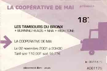 "2 novembre 2001 les Tambours du Bronx, Burning Heads, NRA, High Tone à Clermont Ferrand ""Cooperative de mai"""