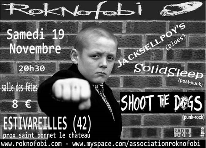 19 novembre 2011 Shoot The Dogs, Jackselpoy's, Solid Sleep à Estivareilles